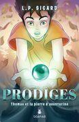 Prodiges - Thomas et la pierre d'aventurine