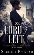 The Lord I Left