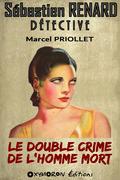 Le double crime de l'homme mort
