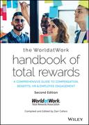 The WorldatWork Handbook of Total Rewards
