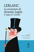 Le avventure di Arsenio Lupin. Il tappo di cristallo