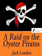 A Raid on the Oyster Pirates
