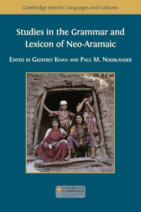 Studies in the Grammar and Lexicon of Neo-Aramaic
