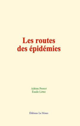 Les routes des épidémies