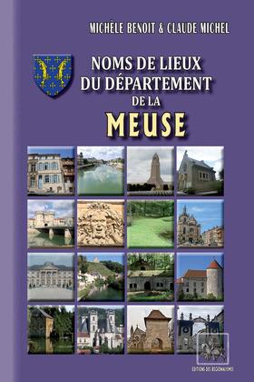 Noms de lieux du Département de la Meuse