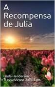 A Recompensa de Julia