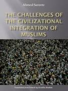 The Challenges of the Civilizational Integration of Muslims