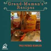 Grand-Maman's Recipes