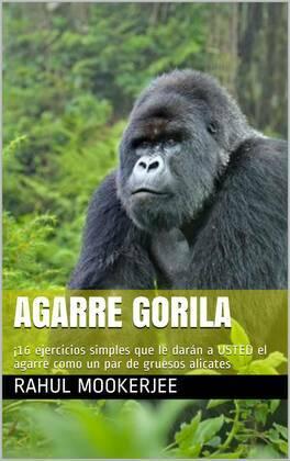 Agarre Gorila
