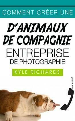 Comment créer une d'animaux de compagnie entreprise de photographie