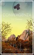Convergenza: la genesi