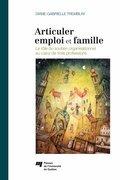 Articuler emploi et famille