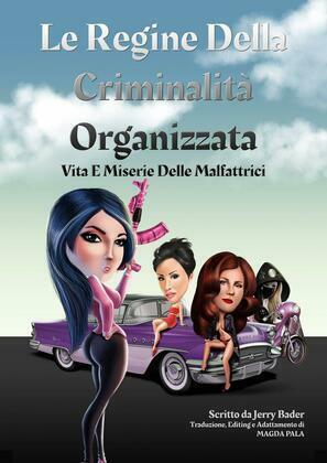 Le Regine Della Criminalità Organizzata