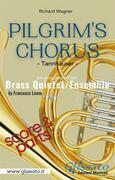 Pilgrim's Chorus - Brass Quintet/Ensemble (score & parts)