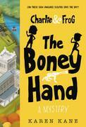 Charlie and Frog: The Boney Hand