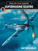 Fleet Air Arm Legends: Supermarine Seafire