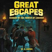 Great Escapes #5: Terror in the Tower of London