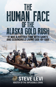 The Human Face of the Alaska Gold Rush