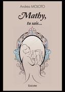 Mathy, tu sais...