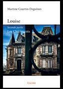 Louise - Seconde partie - Les Châtiments
