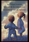 Amour de la conscience et conscience de l'amour