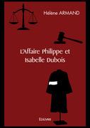 L'Affaire Philippe et Isabelle Dubois