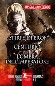 Stirpe di eroi - Centurio - L'ombra dell'imperatore