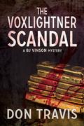 The Voxlightner Scandal