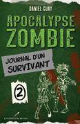 Journal d'un survivant - Tome 2