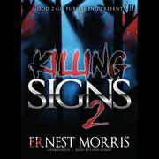 Killing Signs 2