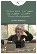 Généalogies des corps de Donna Harraway
