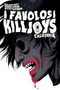 I Favolosi Killjoys - California