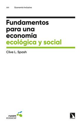 Fundamentos para una economía ecológica y social