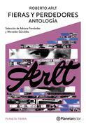 Fieras y perdedores (Antología)