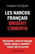 Les Narcos français brisent l'omerta