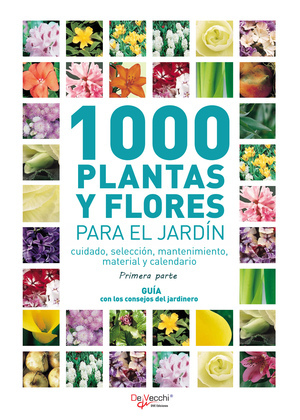 1000 plantas y flores para el jardín - Primera parte