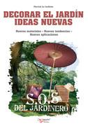 Decorar el jardín ideas nuevas