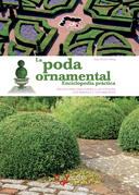 La poda ornamental - Enciclopedia práctica