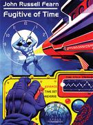 Fugitive of Time: A Classic Science Fiction Novel