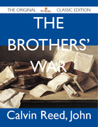 The Brothers' War - The Original Classic Edition