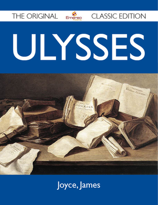 Ulysses - The Original Classic Edition