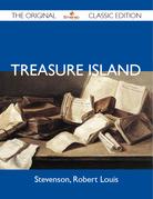 Treasure Island - The Original Classic Edition