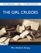 The Girl Crusoes - The Original Classic Edition