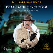 B. J. Harrison Reads Death at the Excelsior
