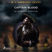 B. J. Harrison Reads Captain Blood