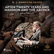 B. J. Harrison Reads After Twenty Years and Mammon and the Archer