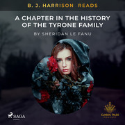 B. J. Harrison Reads A Chapter in the History of the Tyrone Family