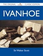 Ivanhoe - The Original Classic Edition