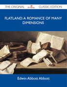Flatland: a romance of many dimensions - The Original Classic Edition