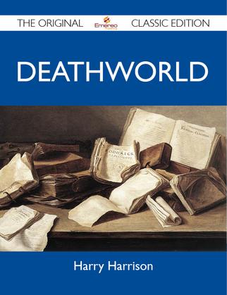 Deathworld - The Original Classic Edition